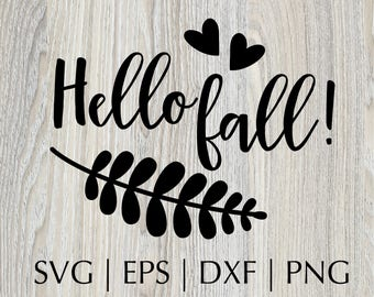 Hello Fall, SVG Files, Silhouette Studio, Cutting Machine, Cameo, Vinyl Designs, Iron On Decals, SVG Files Sayings, Commercial Use