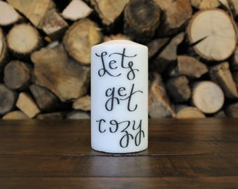 Let's get cozy candle