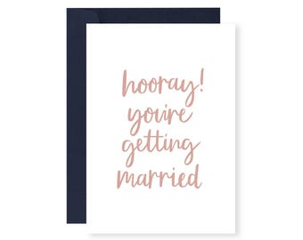 Hooray! You're Getting Married Greeting Card