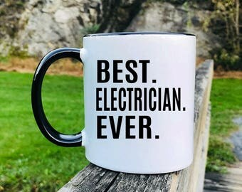 Best Electrician Ever - Mug - Electrician Gift - Electrician Mug - Gifts For Electrician