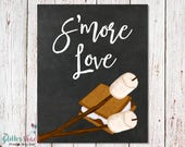 S'more Love Chalkboard Sign, PRINTABLE Wall Art, Quirky Wall Art, INSTANT DOWNLOAD Printable Posters, Cute Wall Decor, Unique Wall Art