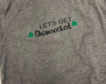 Lets get Shamrocked tee