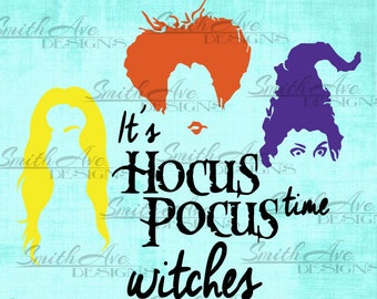 Hocus Pocus Sanderson Sisters, SVG File, Quote Cut File, Silhouette or Cricut File, Vinyl Cut File, Halloween Cut File, Halloween Shirt