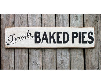 Fresh Baked Pies wood sign farmhouse fixer upper style
