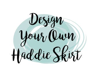 Design Your Own Haddie Skirt// Baby Skirt // Toddler Skirt // Bow Skirt