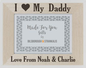 Engraved Wooden Frame - Personalised - I Love My Mummy / Daddy - Mothers day - Fathers Day - Birthday - Parents - Mum - Dad