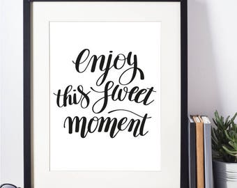 Post Print - Enjoy This Sweet Moment