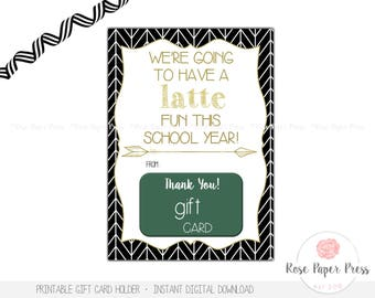 Back to School Gift Card | Latte Gift Card | Instant Download | Teacher Gift Card Holder | Gift Tag | Teacher Gift | First Day of School