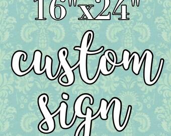 16x24 custom, rustic wood sign, custom wood sign, custom wood decor, custom sign, rustic wood sign, handpainted sign, wooden sign, rustic