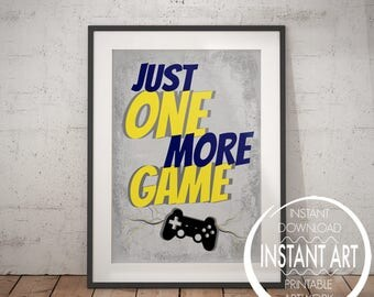 Just one more Game - PLAY STATION POSTER - PS4 - playstation print - play station wall decor - PS4 poster - video game art - PS4 controller