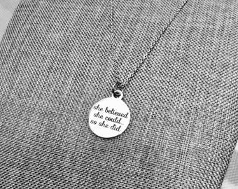 She Believed She Could So She Did Necklace Inspirational Necklace Friendship Necklace