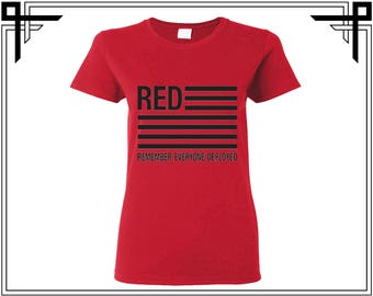 Red Remember Everyone Deployed Red Friday Flag Shirt Tshirt America 4th Of July Gift For Her Womens Top Womens Shirt Womens Tshirt Tee Top