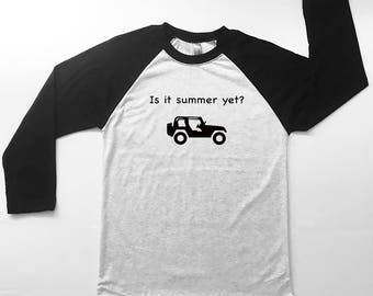 Is it summer yet? Jeep, Jeep Shirt, Jeep Girl, Jeep Life, Jeep Shirts, Women jeep, Jeeps and Dogs, Jeep Clothing, Jeep Gift,Jeep Dog
