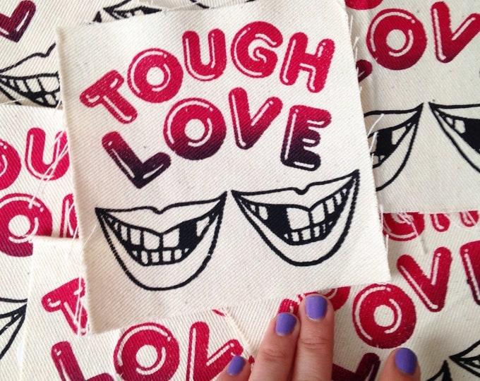Tough Love punk patch