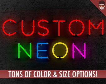Custom Neon Sign, You choose size, text, color, and font - REAL