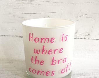 Candle, cheeky candle, Home is where the bra comes off, bra, bra humour, votive,  quote candle, candle gifts