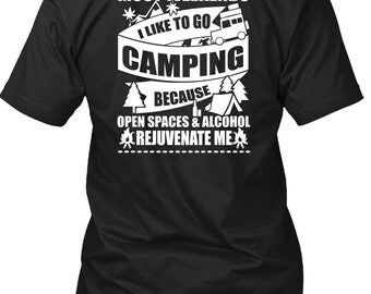 I Like To Go Camping T Shirt, I Love Camping T Shirt