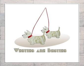 West Highland Terriers, Scottish Terrier, Westies are Besties, Dog Art, Fur Fabric, Printable, Instant Download, Digital Download, Digital