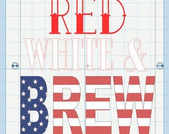 Red White and Brew svg