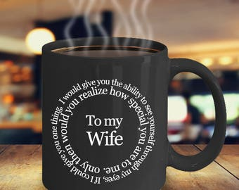 Valentines Mug - Valentines Coffee Mug - To My Wife - If I Could Give You One Thing Mug - Valentine's Gift - Wife Mug - Gift For Wife