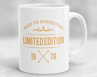 40th Birthday Mug, 40th Birthday Present Idea, 40th Birthday Gift, 1978 Birthday Mug, 40th Birthday Idea, Birthday Gift for 40 year old P69