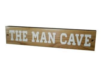 The Man Cave|White Oak Plaque
