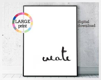 Create, inspirational office print, digital download, minimalist prints for office, scandinavian prints, monochrome typography art print