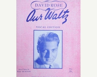Title: David Rose Our Waltz Vocal Edition Lyrical by Nat Burton