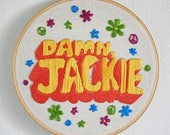DAMN JACKIE - That 70's Show inspired Wall Hanging