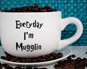 Harry Potter-Coffee Mug-Everyday I'm Mugglin