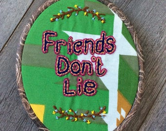 Stranger Things 'Friends Don't Lie' Embroidery