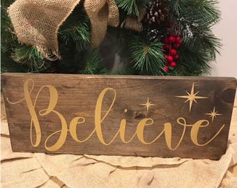 "Believe sign- gold sign-holiday decor- christmas decor- farmhouse christmas -fixer upper-believe-holiday sign- mantle sign 18"" x 7"""
