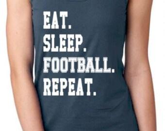 Eat. Sleep. Football. Repeat. Tank Top Shirt - Ladies