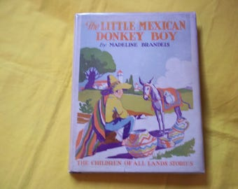 The Little Mexican Donkey Boy by Madeline Brandeis with photographic illustrations
