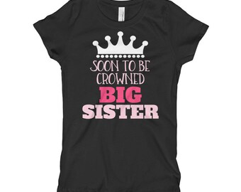 Soon to Be Crowned BIG SISTER Princess Girl T-shirt