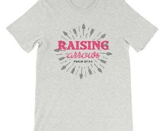 Raising Arrows Psalm 127 Christian Ladies T-shirt