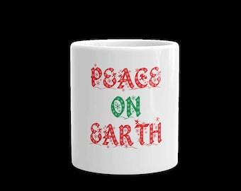 Peace on Earth coffee mug-Peace on earth tea cup-ceramic white coffee mug-gift cup-11 oz and 15 oz coffee mug -Christmas mug-holidays mug