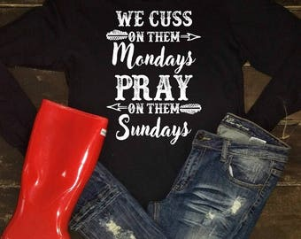 We cuss on them Mondays Tee