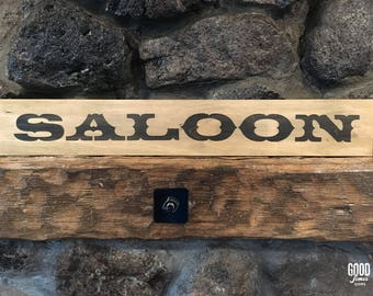 Saloon, Rustic Wood Sign, Bar Decor