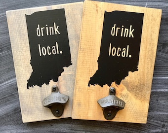 Drink Local Bottle Opener Sign (any state available)