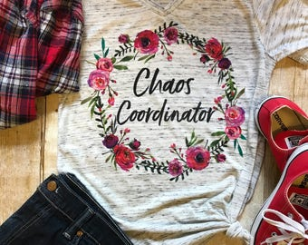 Chaos Coordinator Shirt Mom Shirt Trendy Shirt Birthday Gift for Mom Boho Tee gift for her T shirt Mother Shirts Floral Tee