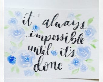 It will always be impossible until its done