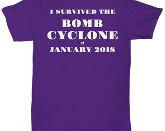"Bomb Cyclone Grayson Survivor T Shirt- ""I survived The Bomb Cyclone of January 2018"" Adult sizes 5 Colors"