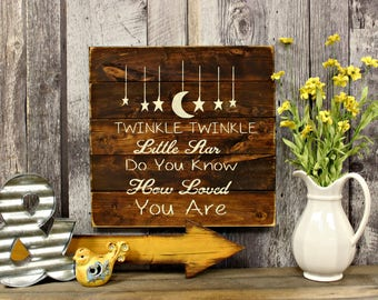 Twinkle, Twinkle Little Star. Wood Sign. Rustic Decor. Country Decor. Nursery Decor. Rustic Wood Sign. Home Decor. Country Sign. Primitive.