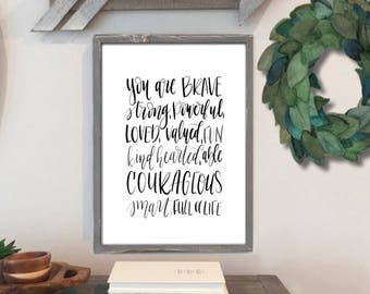 You Are - Encouragement Print - Hand Lettered