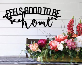Feels good to be home Wood cut out, Farmhouse home sign, rustic living decor