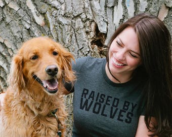 raised by wolves tee - grey graphic tee - womens graphic tee - gift for her - wolves