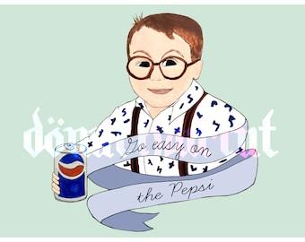 Lay Off The Pepsi 5x7 art print