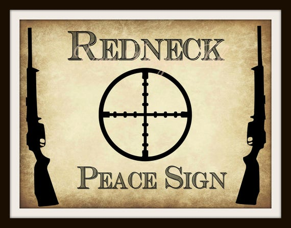Redneck Wall Decor : Redneck peace sign printable poster art instant