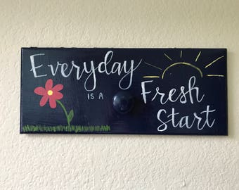 Everyday is a Fresh Start Daily Clothes Hanger